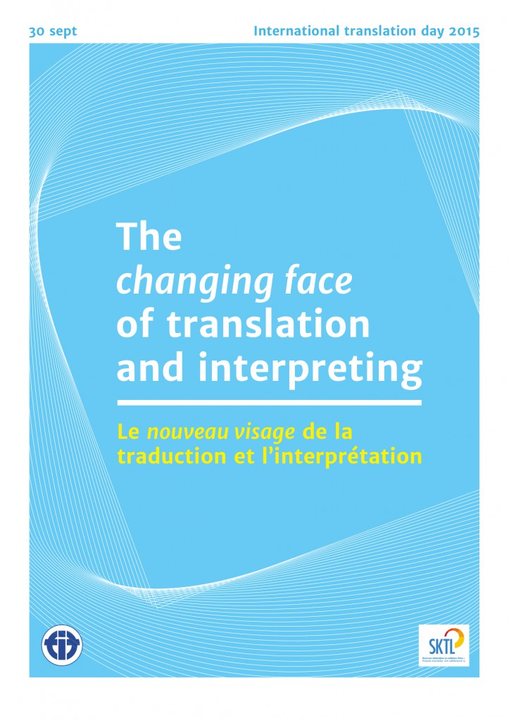 ITD 2015: The Changing Face of Translation and Interpreting